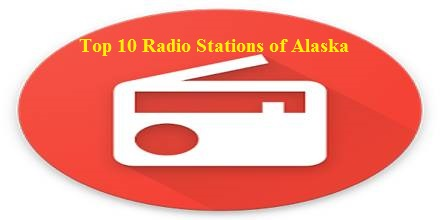 Top 10 Radio Stations of Alaska